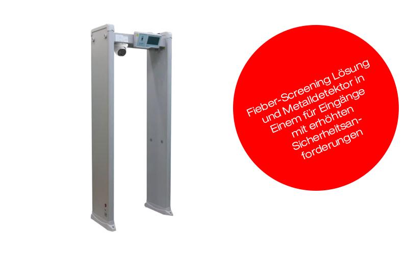 Fieber-Screening Lösung mit Metalldetektor
